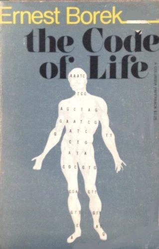 The Code of Life: Borek, Ernest