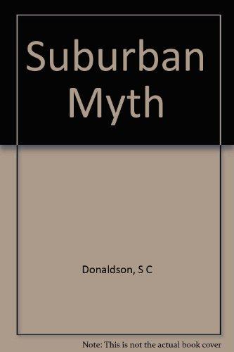 9780231086592: Suburban Myth