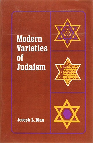 9780231086684: Modern Varieties of Judaism (American Lectures on the History of Religions)