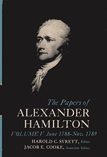 The Papers of Alexander Hamilton, Vol. 5: Alexander Hamilton