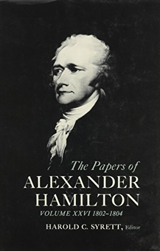 9780231089258: The Papers of Alexander Hamilton Vol 26