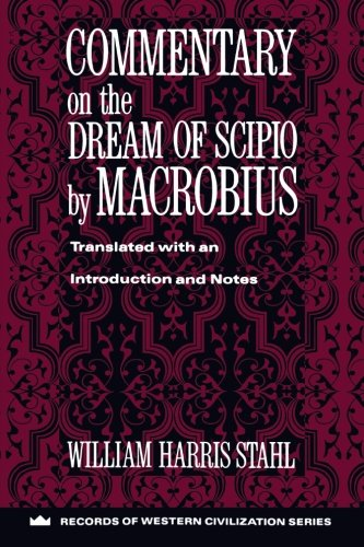 Commentary on the Dream of Scipio by Macrobius (Records of Western Civilization Series): Macrobius