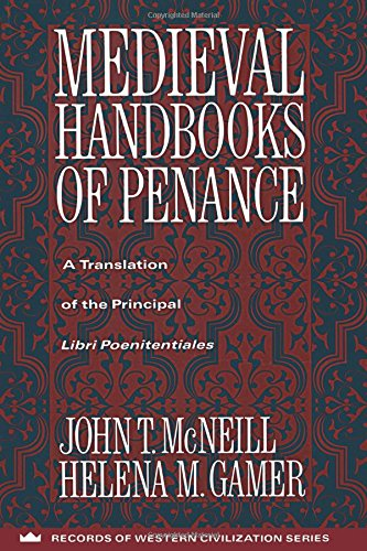 9780231096294: Medieval Handbooks of Penance: A Translation of the Principal Libri Poenitentiales and Selections from Related Documents