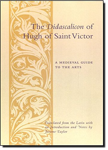 9780231096300: The Didascalicon of Hugh of St. Victor: A Medieval Guide to the Arts