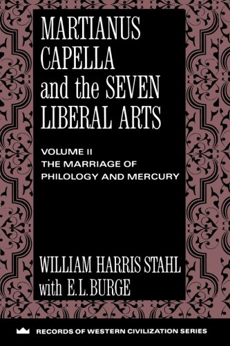 9780231096362: Martianus Capella and the Seven Liberal Arts (Records of Western Civilization Series)
