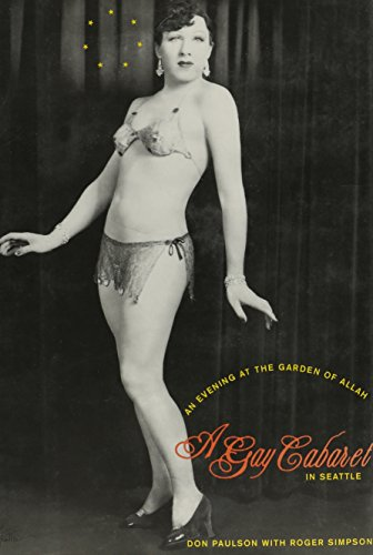 An Evening At The Garden Of Allah: A Gay Cabaret In Seattle: Paulson, Don & Roger Simpson