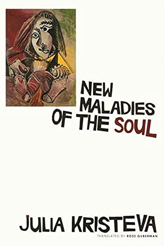 New Maladies of the Soul (0231099835) by Kristeva, Julia