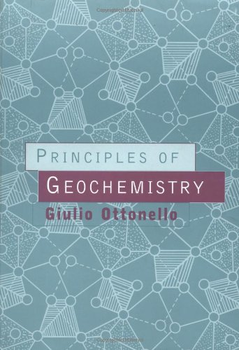 9780231099851: Principles of Geochemistry