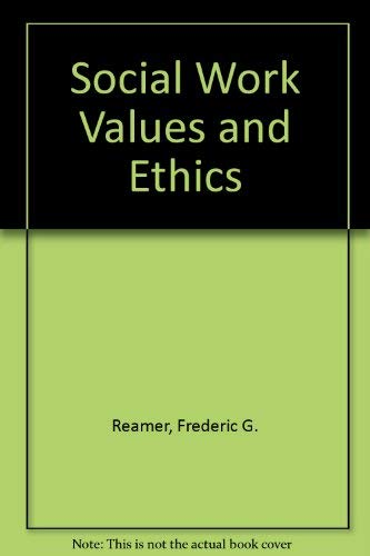 9780231099905: Social Work Values and Ethics