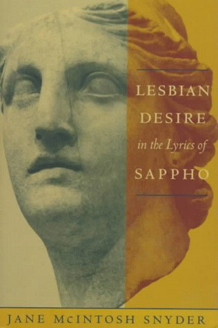 9780231099943: Lesbian Desire in the Lyrics of Sappho (Between Men-Between Women: Lesbian and Gay Studies)