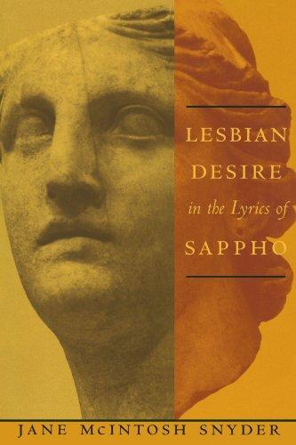 9780231099950: Lesbian Desire in the Lyrics of Sappho