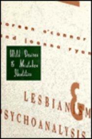 Wild Desires and Mistaken Identities: Lesbianism and Psychoanalysis (Between Men--Between Women: ...