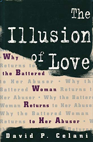 9780231100373: The Illusion of Love