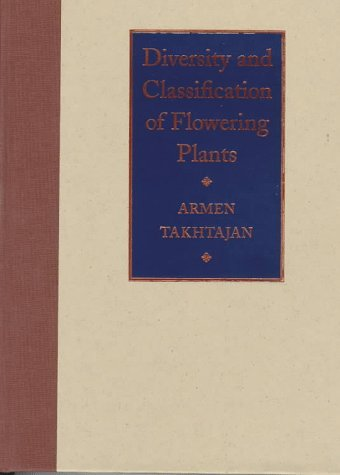 9780231100984: Diversity and Classification of Flowering Plants