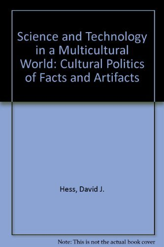 9780231101967: Science and Technology in a Multicultural World: The Cultural Politics of Facts and Artifacts
