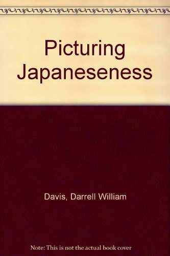 9780231102308: Picturing Japaneseness