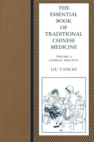 9780231103596: Essential Book of Traditional Chinese Medicine: Vol. 2 Clinical Practice