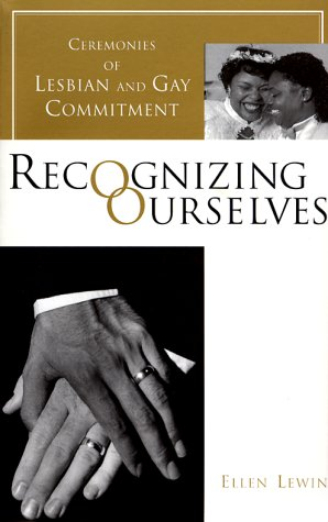 9780231103930: Recognizing Ourselves