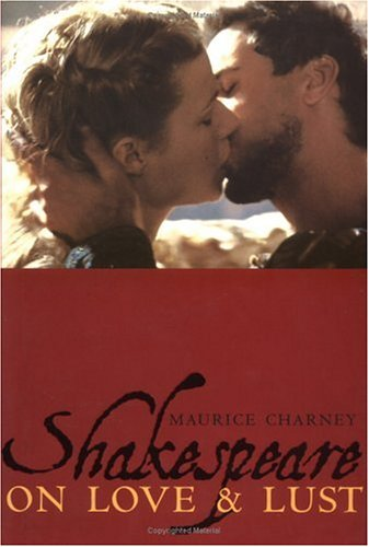 9780231104289: Shakespeare on Love and Lust