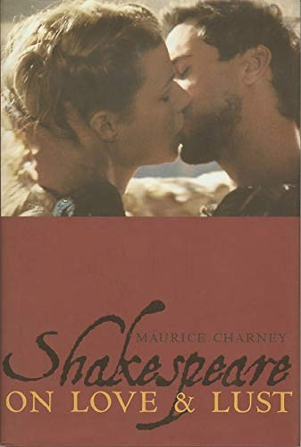 9780231104296: Shakespeare on Love and Lust