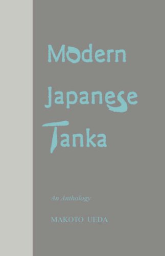 Modern Japanese Tanka: An Anthology: Ueda, Makoto, Ed