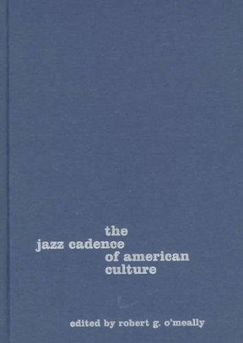 9780231104487: The Jazz Cadence of American Culture