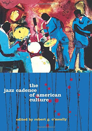 THE JAZZ CADENCE OF AMERICAN CULTURE.