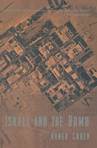 9780231104821: Israel and the Bomb (Historical Dictionaries of Cities of)