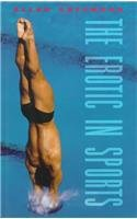 9780231105569: The Erotic in Sports