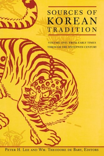 9780231105675: Sources of Korean Tradition, Vol. 1: From Early Times Through the 16th Century (Introduction to Asian Civilizations)