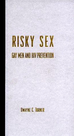 9780231105743: Risky Sex?