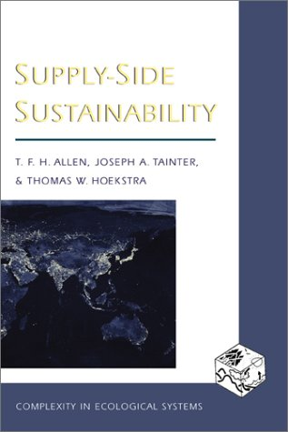 9780231105866: Supply-side Sustainability (Complexity in Ecological Systems)