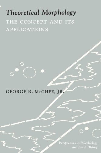 9780231106177: Theoretical Morphology: The Concept and Its Applications (The Critical Moments and Perspectives in Earth History and Paleobiology)