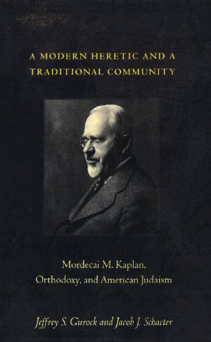 A Modern Heretic and a Traditional Community (0231106270) by Gurock, Jeffrey S.; Schacter, Jacob J.