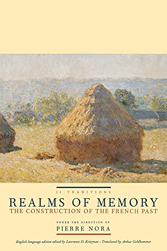 9780231106344: Realms of Memory: The Construction of the French Past, Vol. 2- Traditions