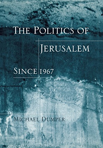 9780231106405: The Politics of Jerusalem Since 1967