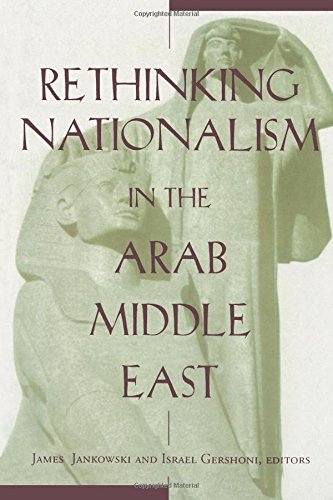 9780231106955: Rethinking Nationalism in the Arab Middle East