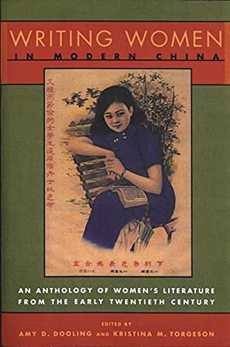 9780231107013: Writing Women in Modern China: An Anthology of Literature from the Early Twentieth Century