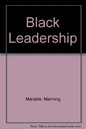 9780231107471: Black Leadership