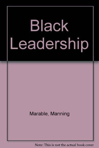 9780231107471: Black Leadership