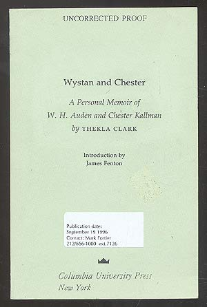 9780231107617: Wystan and Chester: A Personal Memoir of W.H. Auden and Chester Kallman