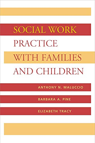 Social Work Practice with Families and Children: Anthony Maluccio, Barbara