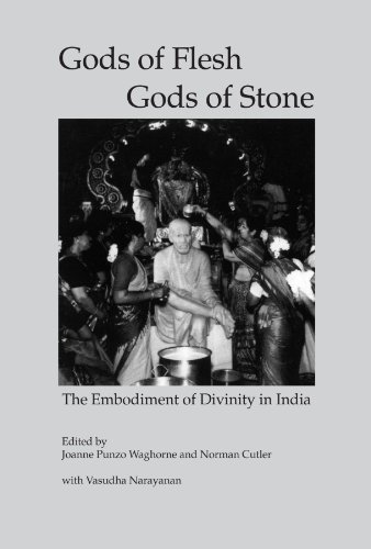 Gods of Flesh, Gods of Stone: The Embodiment of Divinity in India