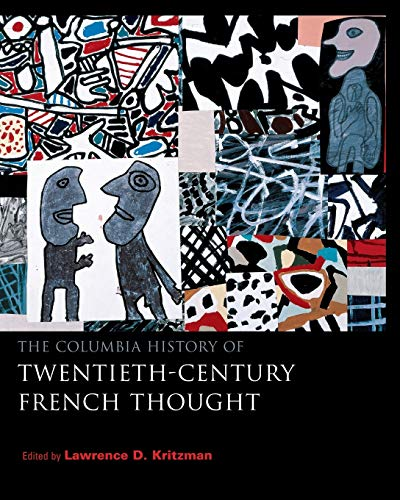 9780231107907: The Columbia History of Twentieth-Century French Thought