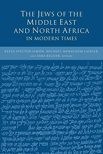 9780231107969: The Jews of the Middle East and North Africa in Modern Times