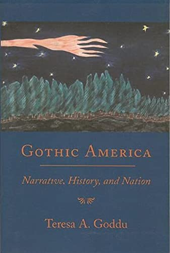 9780231108171: Gothic America: Narrative, History, and Nation