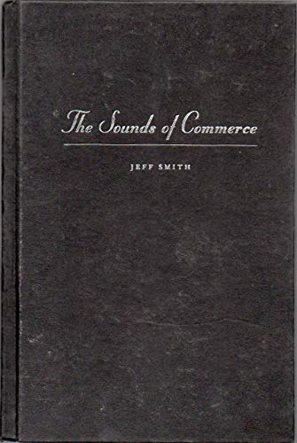 9780231108621: The Sounds of Commerce