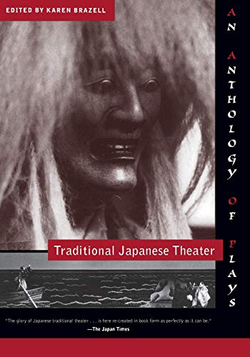 9780231108737: Traditional Japanese Theater: An Anthology of Plays