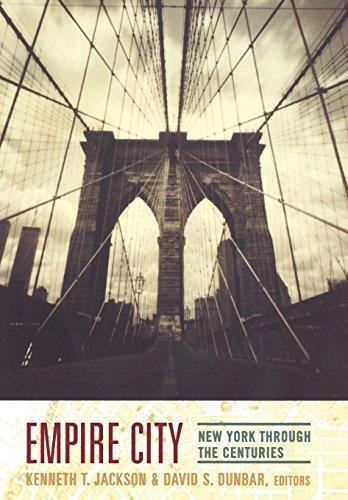 9780231109086: Empire City: New York Through the Centuries