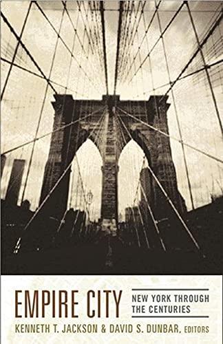 9780231109093: Empire City: New York Through the Centuries